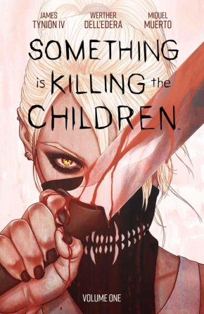 SOMETHING IS KILLING THE CHILDREN VOLUME 1 DISCOVER NOW GRAPHIC NOVEL