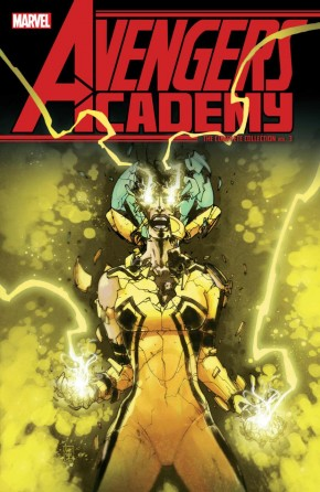 AVENGERS ACADEMY VOLUME 3 THE COMPLETE COLLECTION GRAPHIC NOVEL