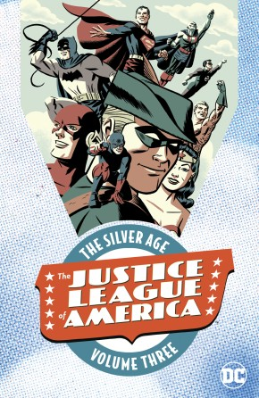 JUSTICE LEAGUE OF AMERICA THE SILVER AGE VOLUME 3 GRAPHIC NOVEL