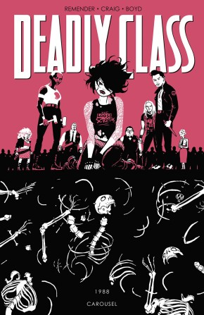 DEADLY CLASS VOLUME 5 CAROUSEL GRAPHIC NOVEL