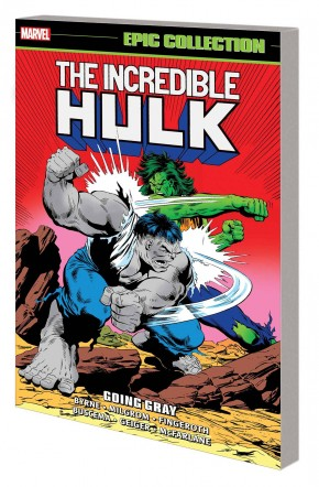 INCREDIBLE HULK EPIC COLLECTION GOING GRAY GRAPHIC NOVEL