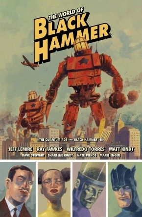 WORLD OF BLACK HAMMER LIBRARY EDITION VOLUME 2 HARDCOVER