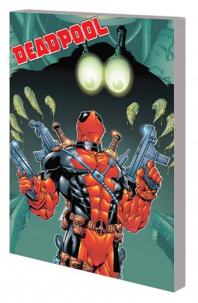 DEADPOOL BY JOE KELLY THE COMPLETE COLLECTION VOLUME 2 GRAPHIC NOVEL