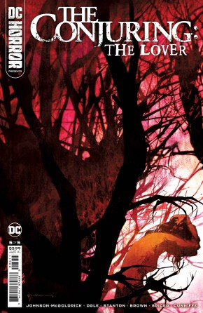DC HORROR PRESENTS THE CONJURING THE LOVER #5