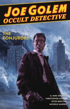 JOE GOLEM OCCULT DETECTIVE VOLUME 4 HARDCOVER
