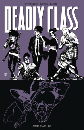 DEADLY CLASS VOLUME 9 BONE MACHINE GRAPHIC NOVEL