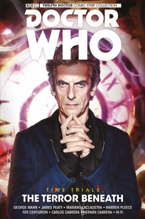 DOCTOR WHO 12TH DOCTOR TIME TRIALS VOLUME 1 TERROR BENEATH GRAPHIC NOVEL