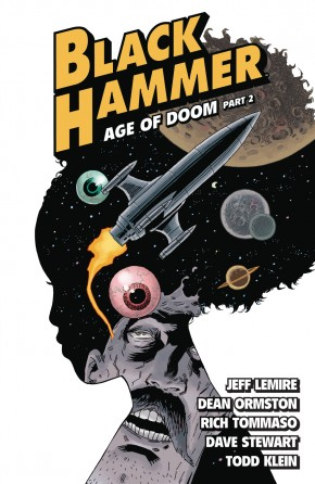 BLACK HAMMER VOLUME 4 AGE OF DOOM PART II GRAPHIC NOVEL