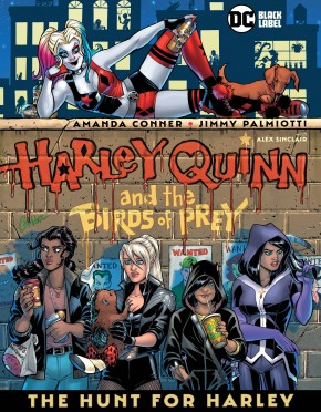 HARLEY QUINN AND THE BIRDS OF PREY HUNT FOR HARLEY HARDCOVER