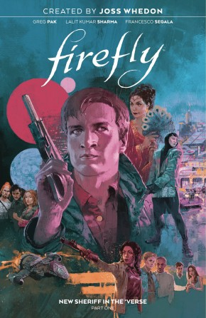 FIREFLY NEW SHERIFF IN THE VERSE VOLUME 1 GRAPHIC NOVEL