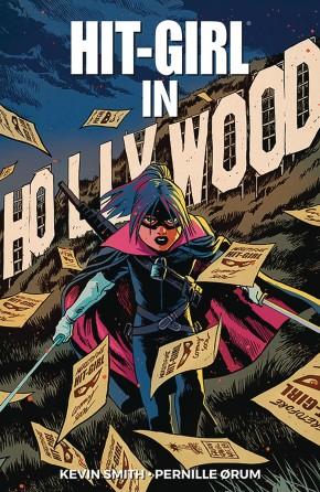 HIT-GIRL VOLUME 4 THE GOLDEN RAGE OF HOLLYWOOD GRAPHIC NOVEL