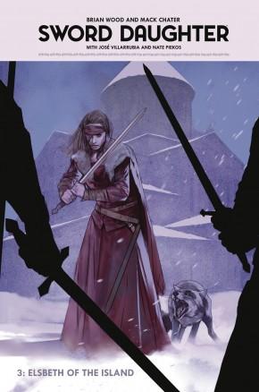 SWORD DAUGHTER VOLUME 3 ELSBETH OF THE ISLAND HARDCOVER