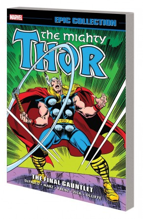 THOR EPIC COLLECTION THE FINAL GAUNTLET GRAPHIC NOVEL