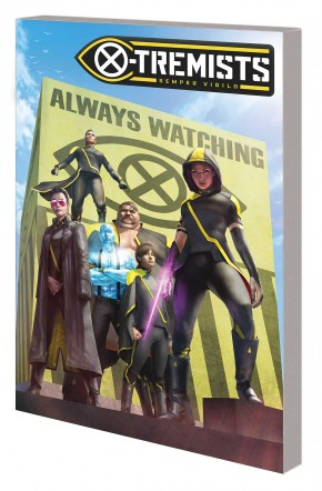 AGE OF X-MAN X-TREMISTS GRAPHIC NOVEL