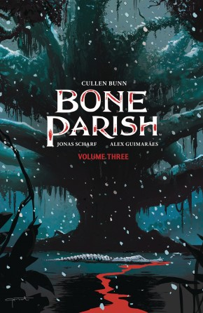 BONE PARISH VOLUME 3 GRAPHIC NOVEL