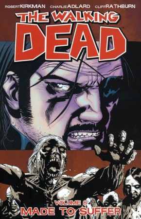 WALKING DEAD VOLUME 8 MADE TO SUFFER GRAPHIC NOVEL