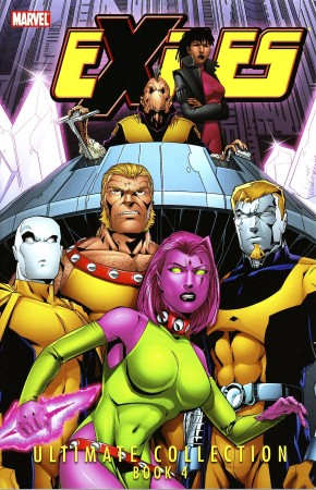 EXILES ULTIMATE COLLECTION BOOK 4 GRAPHIC NOVEL