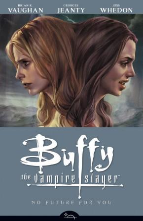 BUFFY THE VAMPIRE SLAYER SEASON 8 VOLUME 2 NO FUTURE FOR YOU GRAPHIC NOVEL