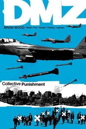 DMZ VOLUME 10 COLLECTIVE PUNISHMENT GRAPHIC NOVEL