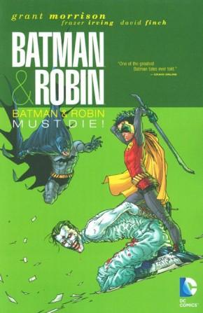 BATMAN AND ROBIN VOLUME 3 BATMAN AND ROBIN MUST DIE GRAPHIC NOVEL