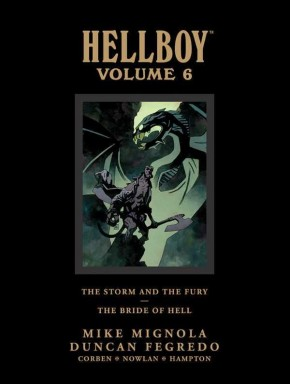 HELLBOY LIBRARY EDITION VOLUME 6 THE STORM AND THE FURY AND THE BRIDE OF HELL HARDCOVER