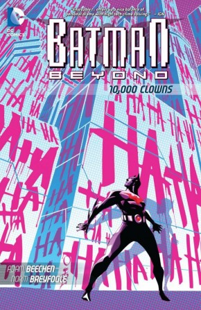 BATMAN BEYOND 10000 CLOWNS GRAPHIC NOVEL