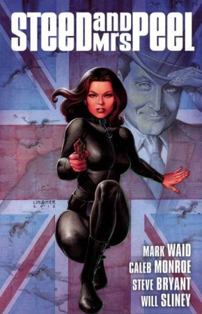 STEED AND MRS PEEL VOLUME 1 A VERY CIVIL ARMAGEDDON GRAPHIC NOVEL