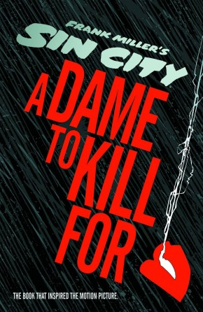 SIN CITY A DAME TO KILL FOR HARDCOVER
