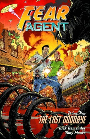 FEAR AGENT VOLUME 3 THE LAST GOODBYE GRAPHIC NOVEL