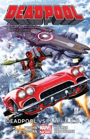 DEADPOOL VOLUME 4 DEADPOOL VS SHIELD GRAPHIC NOVEL