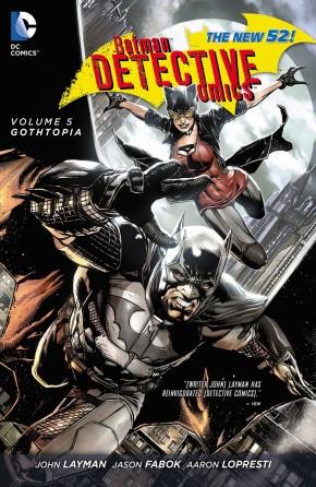 BATMAN DETECTIVE COMICS VOLUME 5 GOTHTOPIA HARDCOVER