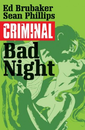 CRIMINAL VOLUME 4 BAD NIGHT GRAPHIC NOVEL
