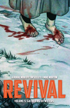 REVIVAL VOLUME 5 GATHERING OF WATERS GRAPHIC NOVEL