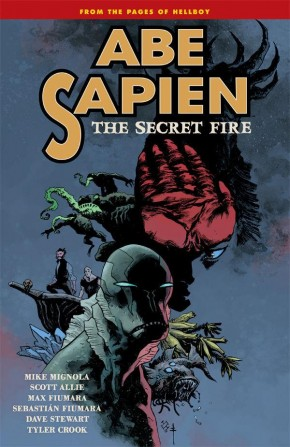 ABE SAPIEN VOLUME 7 THE SECRET FIRE GRAPHIC NOVEL