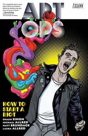 ART OPS VOLUME 1 HOW TO START A RIOT GRAPHIC NOVEL