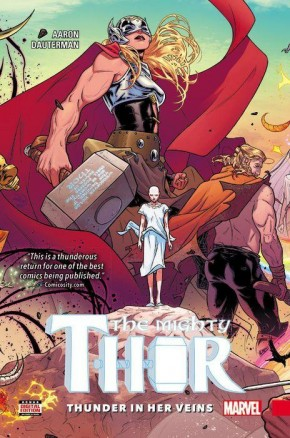 MIGHTY THOR VOLUME 1 THUNDER IN HER VEINS HARDCOVER