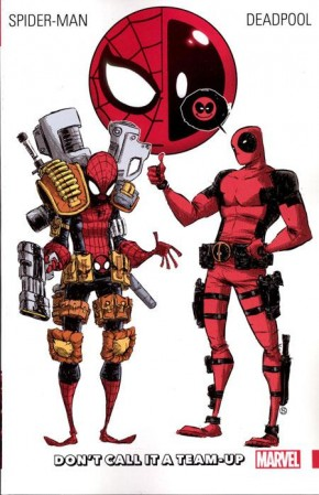 SPIDER-MAN DEADPOOL VOLUME 00 DONT CALL IT A TEAM UP GRAPHIC NOVEL
