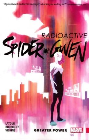 SPIDER-GWEN VOLUME 1 GREATER POWER GRAPHIC NOVEL