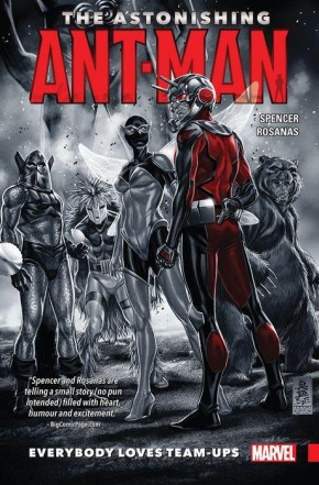 ASTONISHING ANT-MAN VOLUME 1 EVERYBODY LOVES TEAM-UPS GRAPHIC NOVEL