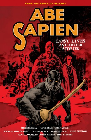 ABE SAPIEN VOLUME 9 LOST LIVES AND OTHER STORIES GRAPHIC NOVEL