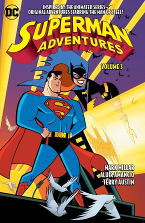 SUPERMAN ADVENTURES VOLUME 3 GRAPHIC NOVEL