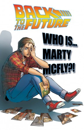 BACK TO THE FUTURE VOLUME 3 WHO IS MARTY MCFLY GRAPHIC NOVEL