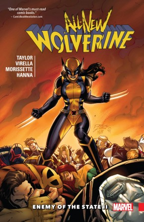 ALL NEW WOLVERINE VOLUME 3 ENEMY OF THE STATE II GRAPHIC NOVEL