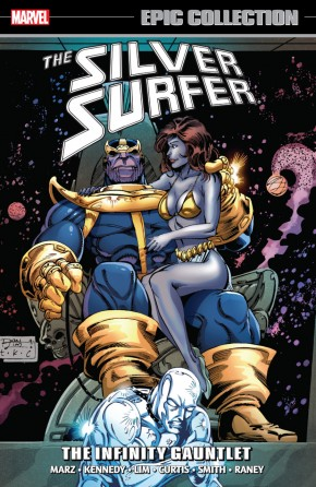 SILVER SURFER EPIC COLLECTION INFINITY GAUNTLET GRAPHIC NOVEL