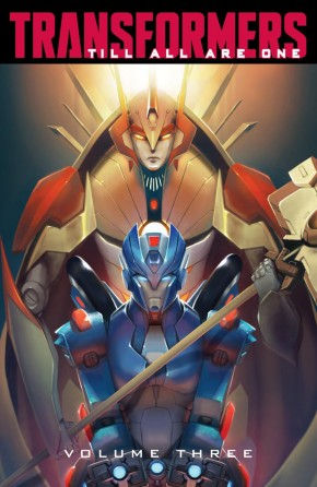 TRANSFORMERS TILL ALL ARE ONE VOLUME 3 GRAPHIC NOVEL