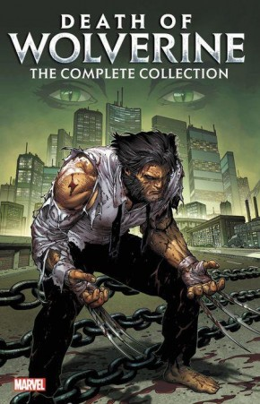 DEATH OF WOLVERINE COMPLETE COLLECTION GRAPHIC NOVEL