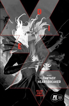 DIE VOLUME 1 FANTASY HEARTBREAKER GRAPHIC NOVEL SDCC 2019 EDITION