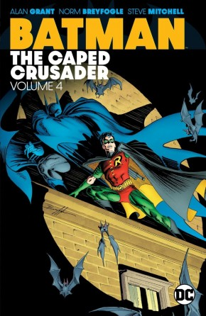 BATMAN THE CAPED CRUSADER VOLUME 4 GRAPHIC NOVEL