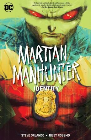 MARTIAN MANHUNTER IDENTITY GRAPHIC NOVEL