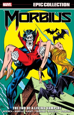 MORBIUS EPIC COLLECTION THE END OF A LIVING VAMPIRE GRAPHIC NOVEL